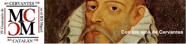 Con los ojos de Cervantes